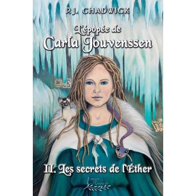 L'épopée de Carla Jouvenssen Tome 2 - P.J. Chadwick