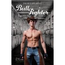 Bull Fighter Tome 3: Country Star (version numérique EPUB) - Julie Laplante