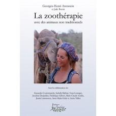 La zoothérapie avec des animaux non traditionnels - Georges-Henri Arenstein