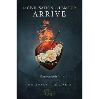 La civilisation de l'amour existe, êtes-vous prêt? (version numérique EPUB) - Un enfant de Marie