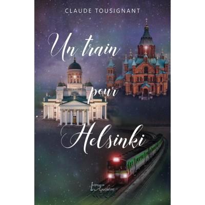 Un train pour Helsinki (version numérique EPUB) - Claude Tousignant