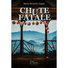 Chute fatale (version numérique EPUB) - Marie-Michelle Gagné