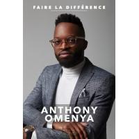 Faire la différence - Anthony Omenya
