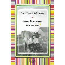 La p'tite mosuss... dans le champ des vaches! - Alex De Lavoie