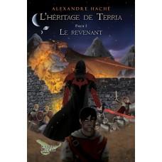 L'Héritage de Terria – Alexandre Haché