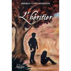 L'héritier - Audrey-Anne Hodgson