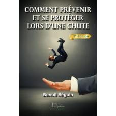 Comment prévenir et se protéger lors d'une chute - Benoit Séguin