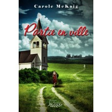 Partie en ville - Carole McKaig
