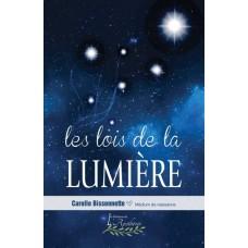 Les lois de la lumière - Carolle Bissonnette