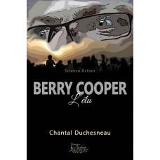 Berry Cooper: L'Élu – Chantal Duchesneau