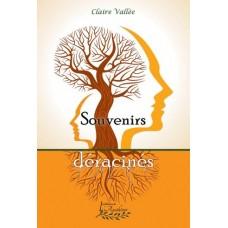 Souvenirs déracinés – Claire Vallée