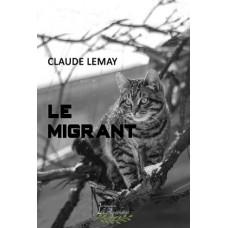 Le migrant – Claude Lemay