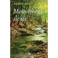 Mouvement de vie - Adam Poulin