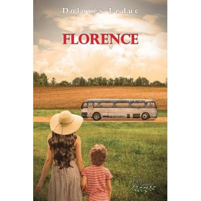 La femme à travers les générations : Florence tome 2 (version numérique EPUB) - Dolorès Leduc