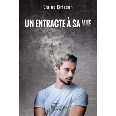 Un entracte à sa vie – Élaine Brisson