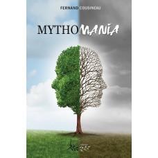 Mythomania - Fernand Cousineau