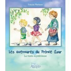 Les aventures du Prince Azur - Francine Martineau