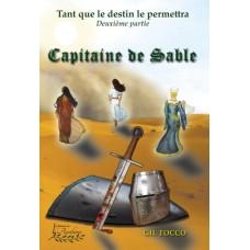 Tant que le destin le permettra partie 2 : Capitaine de Sable - Gil Tocco