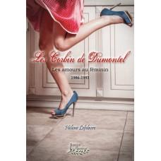 Les Corbin de Dumontel 1986-1993 – Hélène Lefebvre