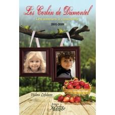 Les Corbin de Dumontel 2001-2009 - Hélène Lefebvre
