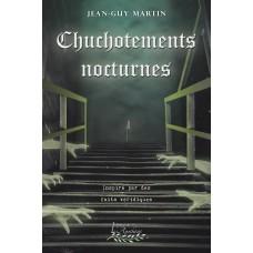 Chuchotements nocturnes - Jean-Guy Martin