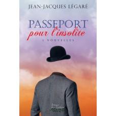 Passeport pour l'insolite - Jean-Jacques Légaré