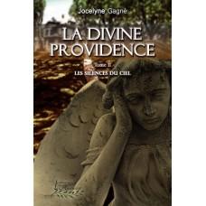 La divine providence tome 2 - Jocelyne Gagné