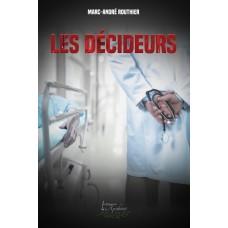 Les décideurs - Marc-André Routhier
