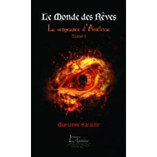 Le Monde des Rêves - Marianne Sarault