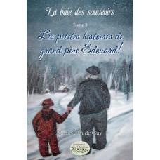 La baie des souvenirs tome 3 - Marie-Claude Guy