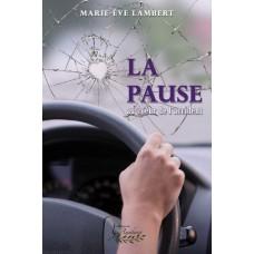La pause – Marie-Ève Lambert