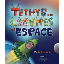 Téthys et les légumes de l'espace - Marie-Hélène Cyr