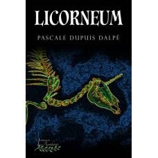Licorneum - Pascale Dupuis Dalpé