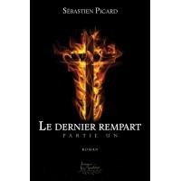 Le dernier rempart Partie Un - Sébastien Picard