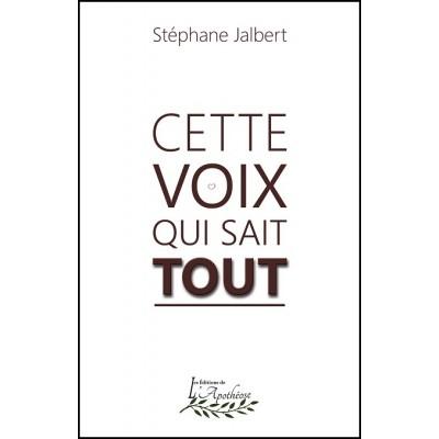 Cette voix qui sait tout (version numérique EPUB) – Stéphane Jalbert