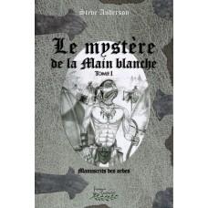 Le mystère de la Main blanche - Steve Anderson