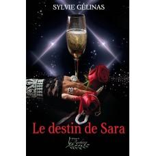 Le destin de Sara - Sylvie Gélinas