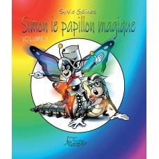 Simon le papillon magique Vol. 1 - Sylvie Gélinas