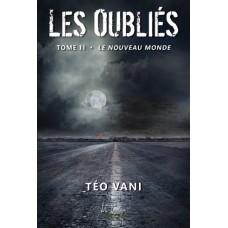 Les Oubliés tome 2 - Téo Vani