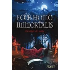 Ecce Homo Immortalis – Tricia A