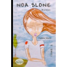 Noa Slone Tome 1 -Valérie Marin
