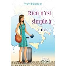 Rien n'est simple à Lecce - Vicky Bélanger